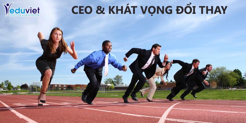 CEO chuyên nghiệp – Doanh nhân Việt Nam với khát vọng đổi thay