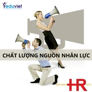 chất lượng nguồn nhân lực - ngày nhân sự Việt Nam