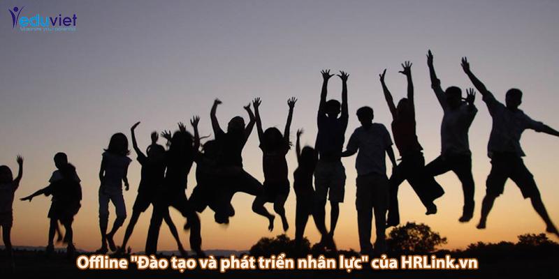 """EduViet bảo trợ Offline """"Đào tạo và phát triển nhân lực"""" của HRLink.vn"""