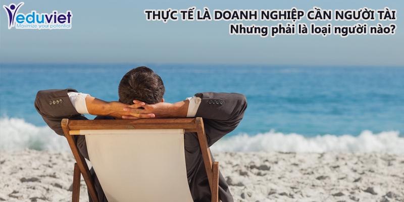 DN Việt Nam nói KHÔNG với sử dụng người tài