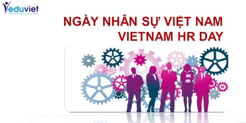 EduViet khai trương văn phòng và khởi động ngày Nhân sự Việt Nam – HRDay 2013