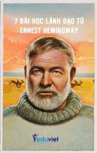 7 bài học lãnh đạo từ Ernest Hemingway
