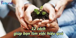 12 cách giúp bạn tìm việc hiệu quả